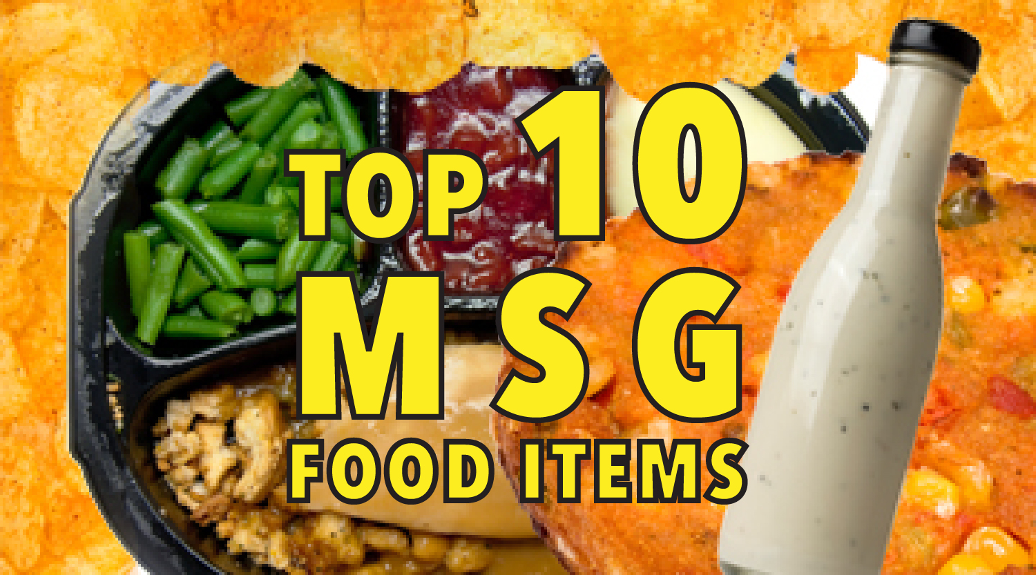 Top 10 MSG food items