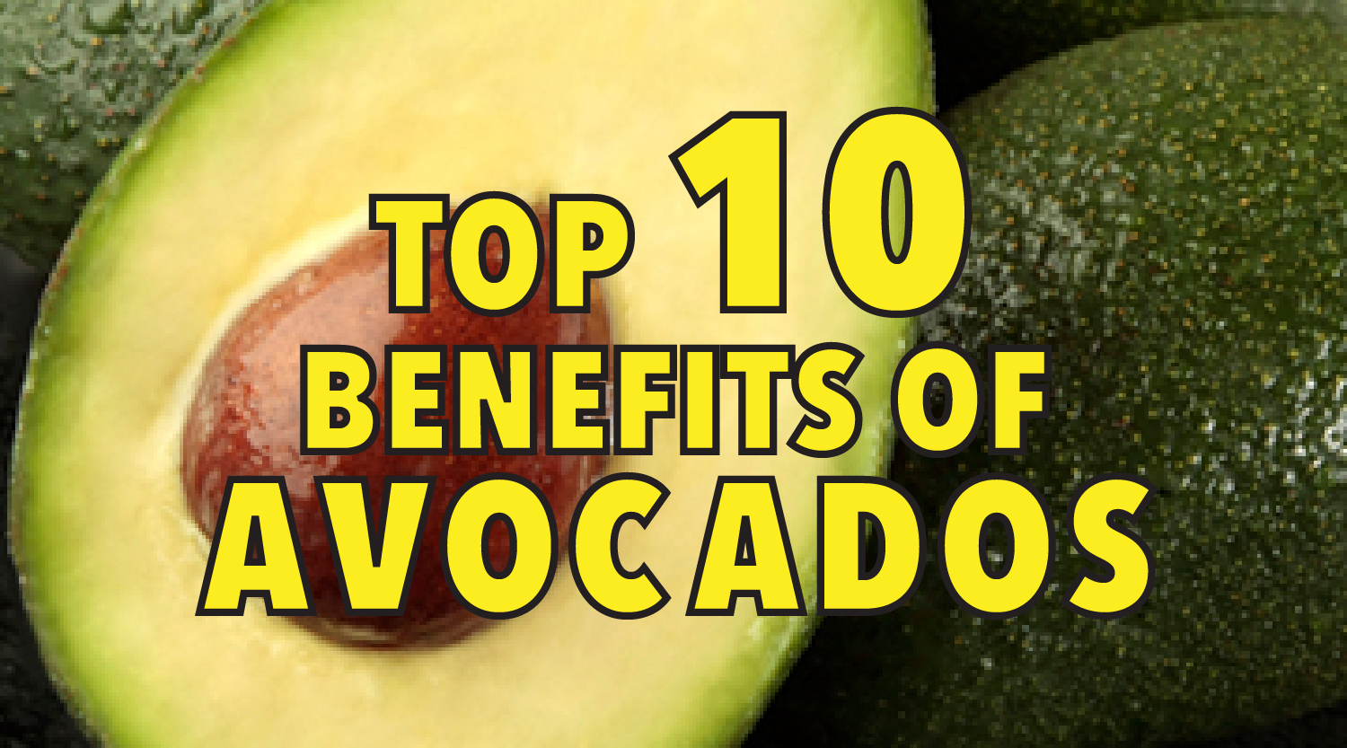 Top 10 benefits of avocados